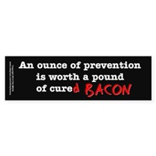 Pound of Bacon Bumper Sticker