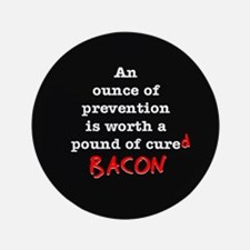 """Pound of Bacon 3.5"""" Button (100 pack)"""