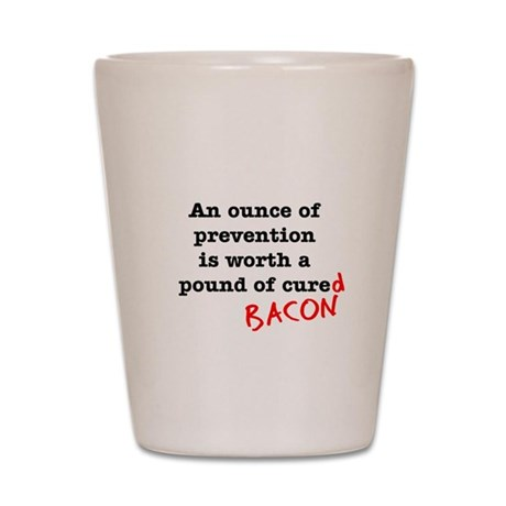 Pound of Bacon Shot Glass