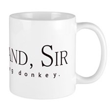 Nice Hand Sir, you donkey. Mug