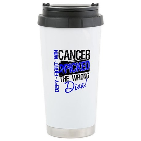Colon Cancer Wrong Diva Stainless Steel Travel Mug