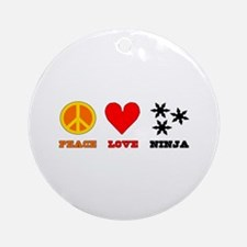 Peace Love Ninja Ornament (Round)