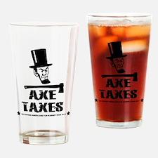 Axe Taxes Drinking Glass