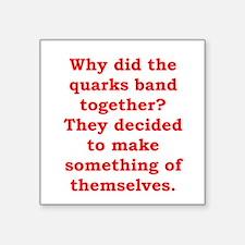 "quarks.png Square Sticker 3"" x 3"""