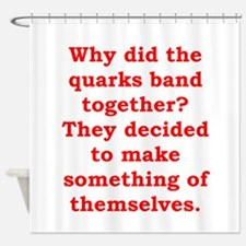 quarks.png Shower Curtain