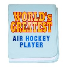World's Greatest Air Hockey Player baby blanket