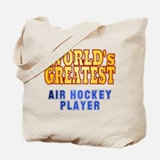 World's Greatest Air Hockey Player Tote Bag