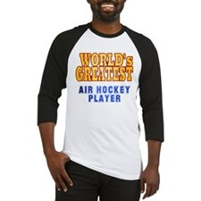 World's Greatest Air Hockey Player Baseball Jersey
