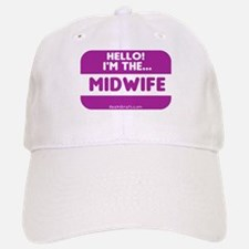 I'm the midwife nametag Baseball Baseball Cap