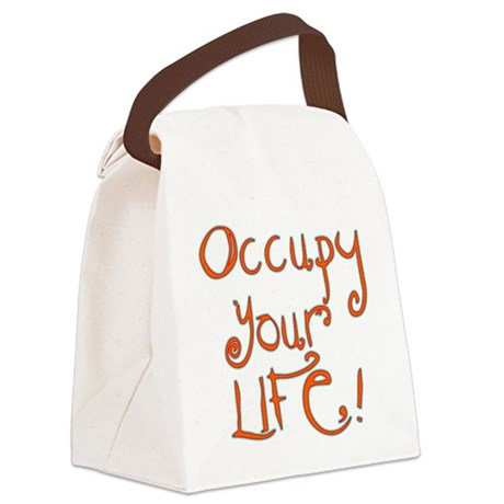 Occupy Your Life Canvas Lunch Bag