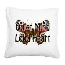 Quiet Mind Loud Heart Square Canvas Pillow