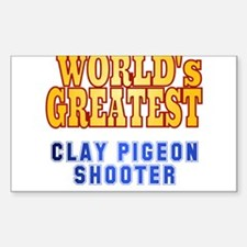 World's Greatest Clay Pigeon Shooter Decal