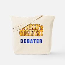 World's Greatest Debater Tote Bag