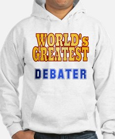 World's Greatest Debater Hoodie