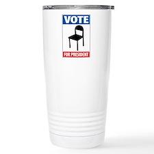 Chair For President Travel Mug