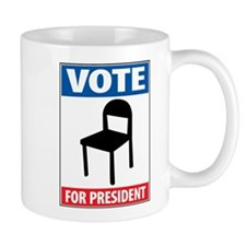 Chair For President Mug