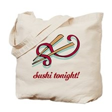 Sushi tonight! Tote Bag
