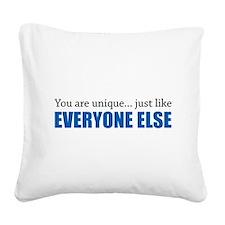 You Are Unique Square Canvas Pillow
