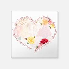 "Love is Patient Square Sticker 3"" x 3"""