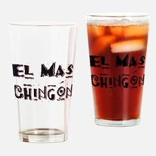 El Mas Chingon Drinking Glass