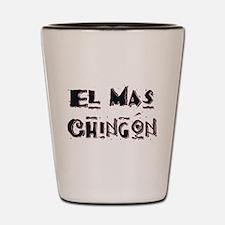 El Mas Chingon Shot Glass