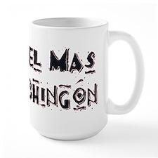 El Mas Chingon Mug