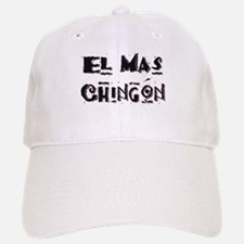 El Mas Chingon Baseball Baseball Cap