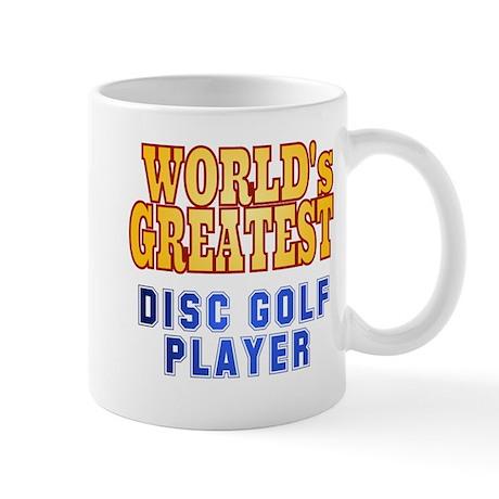 World's Greatest Disc Golf Player Mug