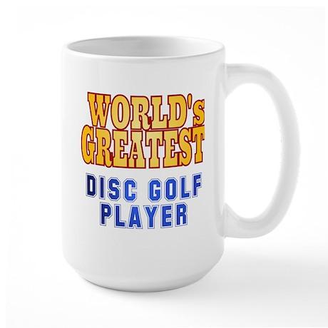 World's Greatest Disc Golf Player Large Mug