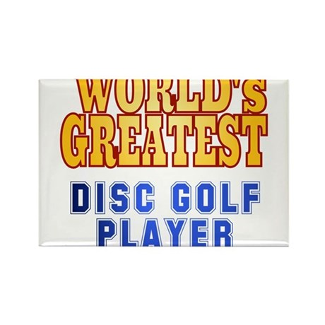 World's Greatest Disc Golf Player Rectangle Magnet