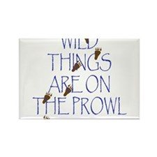 Wild Things Are On The Prowl Rectangle Magnet