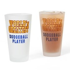 World's Greatest Dodgeball Player Drinking Glass