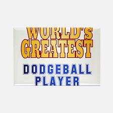 World's Greatest Dodgeball Player Rectangle Magnet