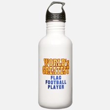 World's Greatest Flag Football Player Water Bottle
