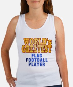 World's Greatest Flag Football Player Women's Tank