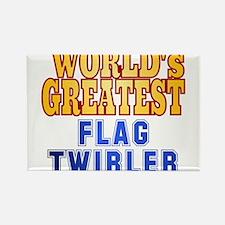 World's Greatest Flag Twirler Rectangle Magnet
