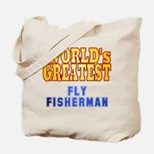 World's Greatest Fly Fisherman Tote Bag