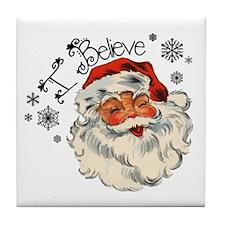 I believe in Santa Tile Coaster