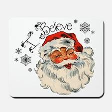 I believe in Santa Mousepad