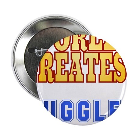"World's Greatest Juggler 2.25"" Button"