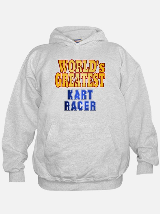 World's Greatest Kart Racer Hoodie