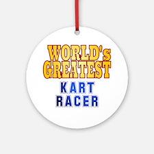 World's Greatest Kart Racer Ornament (Round)