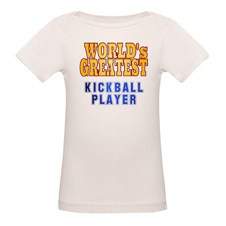 World's Greatest Kickball Player Organic Baby T-Sh