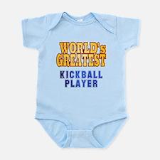 World's Greatest Kickball Player Infant Bodysuit