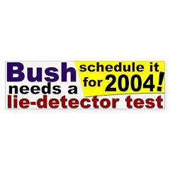 Bush Lie Detector Bumper Bumper Sticker