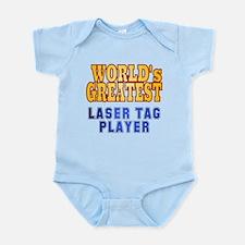 World's Greatest Laser Tag Player Infant Bodysuit