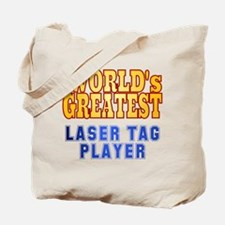 World's Greatest Laser Tag Player Tote Bag