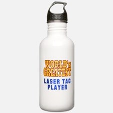 World's Greatest Laser Tag Player Water Bottle
