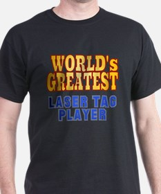 World's Greatest Laser Tag Player T-Shirt