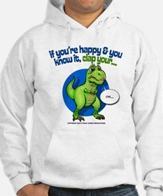 If Youre Happy Hoodie Sweatshirt